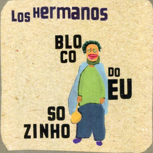 Los Hermanos - Bloco do Eu Sozinho (2001)