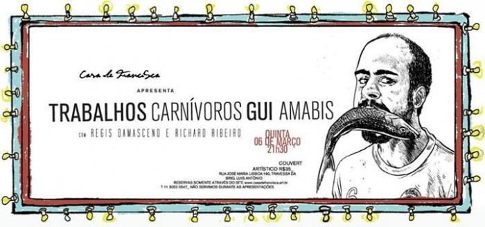 Gui Amabis trabalhos carnivoros