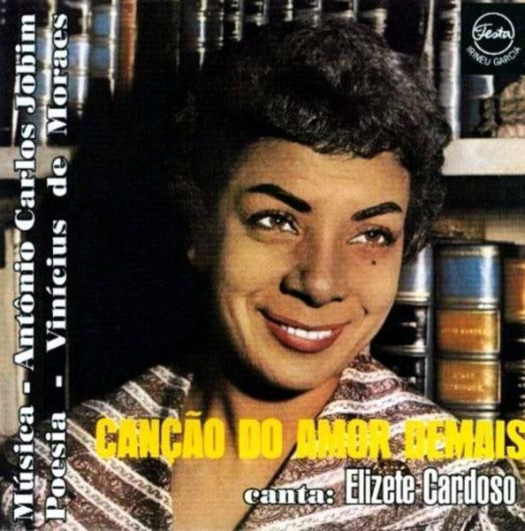 Elizeth Cardoso - Canção do Amor Demais