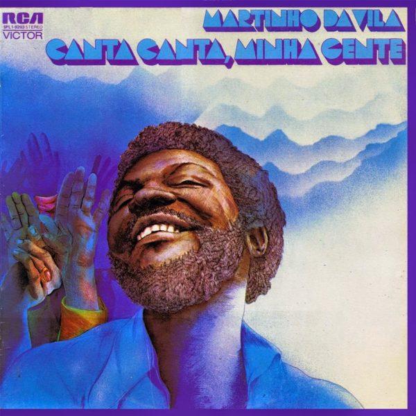 Martinho da Vila - Canta, Canta minha gente